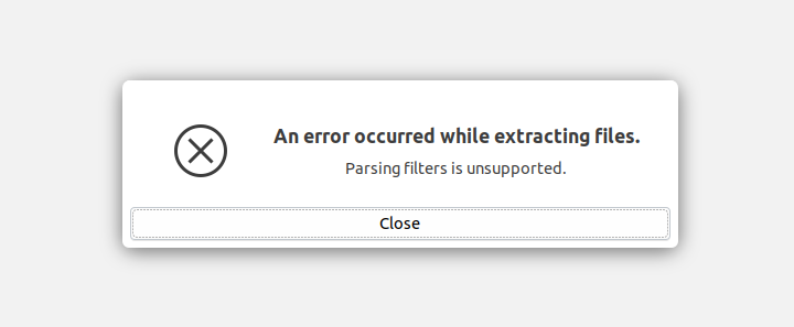 """Parsing filters unsupported"" error during extraction of RAR file"