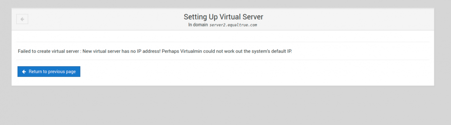 Failed to create virtual server : New virtual server has no IP address! Perhaps Virtualmin could not work out the system's default IP.